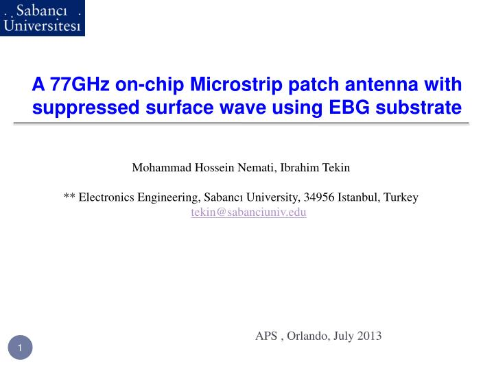 a 77ghz on chip microstrip patch antenna with suppressed surface wave using ebg substrate n.