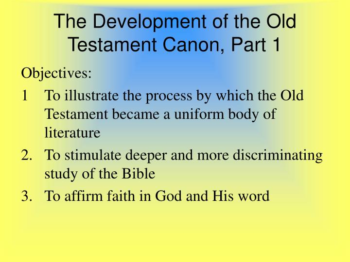 the development of the old testament canon part 1 n.