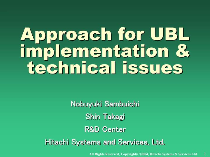 approach for ubl implementation technical issues n.