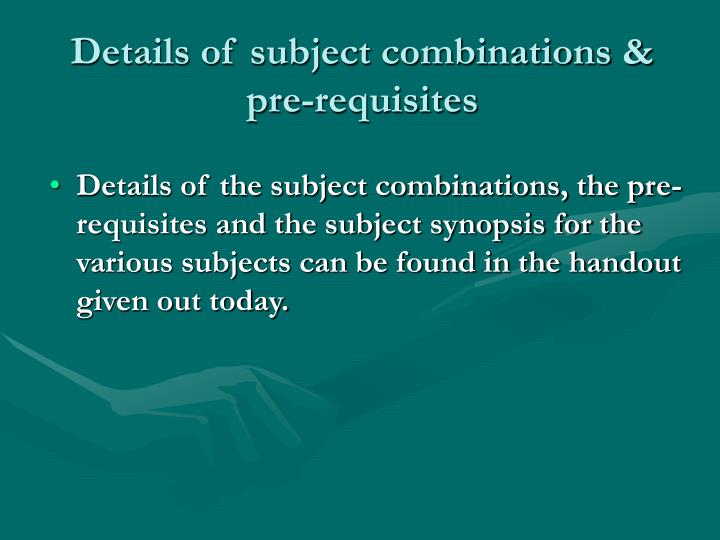 Details of subject combinations &