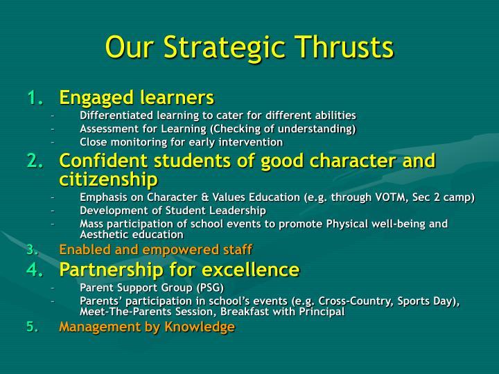 Our Strategic Thrusts