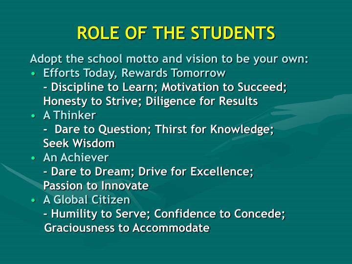 ROLE OF THE STUDENTS