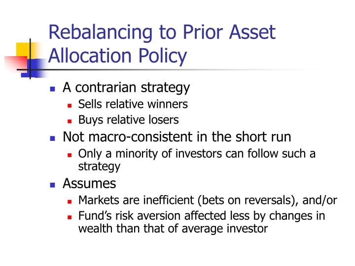 Rebalancing to Prior Asset Allocation Policy