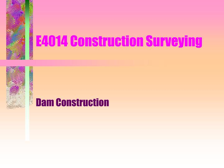 e4014 construction surveying n.