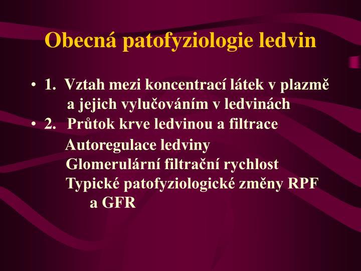 Obecn patofyziologie ledvin