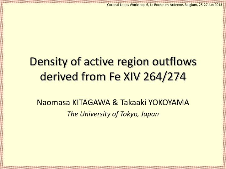 Density of active region outflows derived from fe xiv 264 274