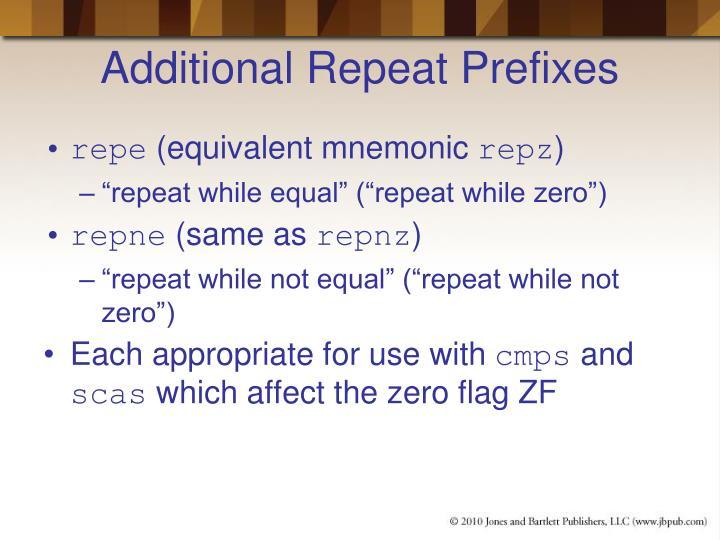 Additional Repeat Prefixes