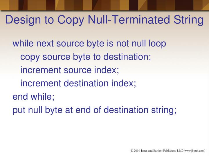 Design to Copy Null-Terminated String