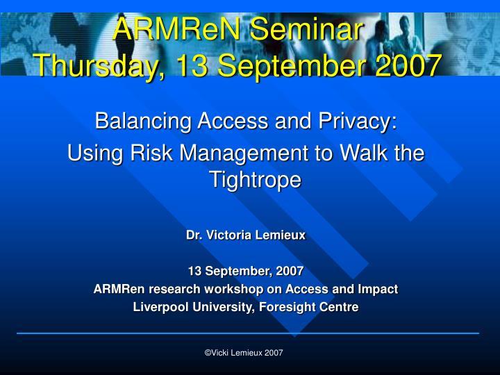 armren seminar thursday 13 september 2007 n.