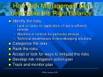 how risk management can help strike the right balance