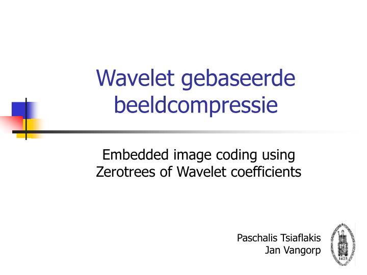 Wavelet gebaseerde beeldcompressie