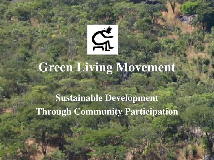 green living movement n.