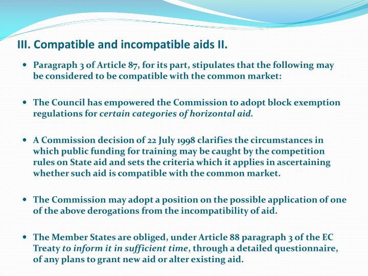 III. Compatible and incompatible aids II.