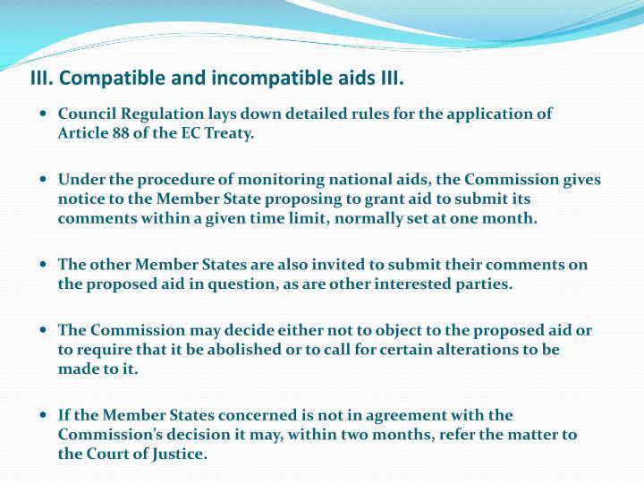 III. Compatible and incompatible aids III.