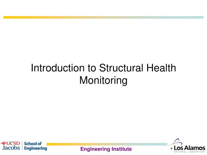 Introduction to Structural Health Monitoring