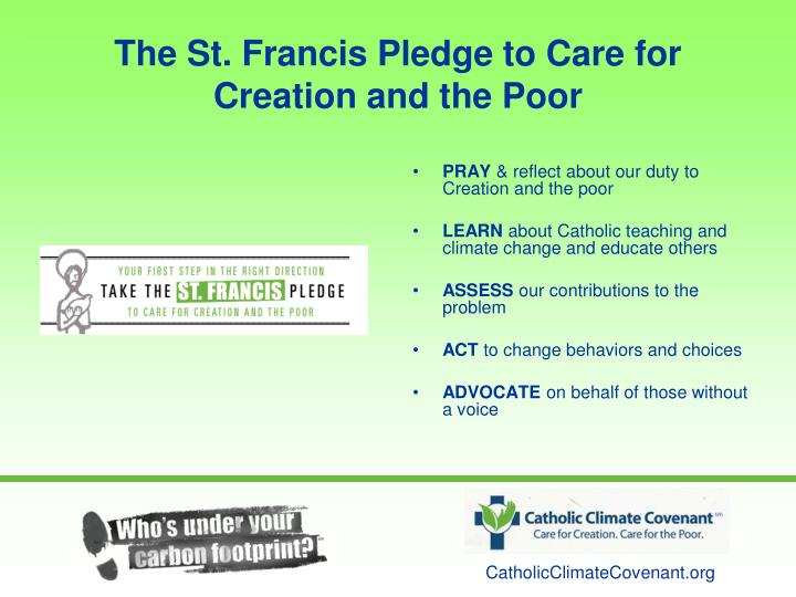 The St. Francis Pledge to Care for Creation and the Poor