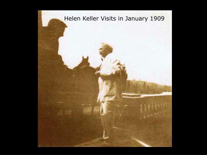 Helen Keller Visits in January 1909
