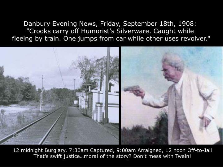 Danbury Evening News, Friday, September 18th, 1908: