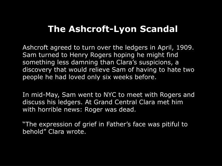 The Ashcroft-Lyon Scandal