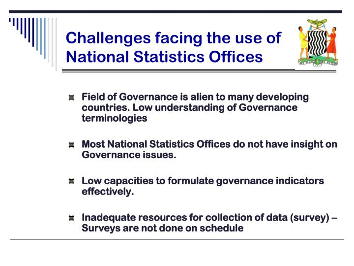 Challenges facing the use of National Statistics Offices