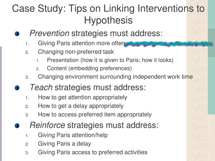 Case Study: Tips on Linking Interventions to Hypothesis