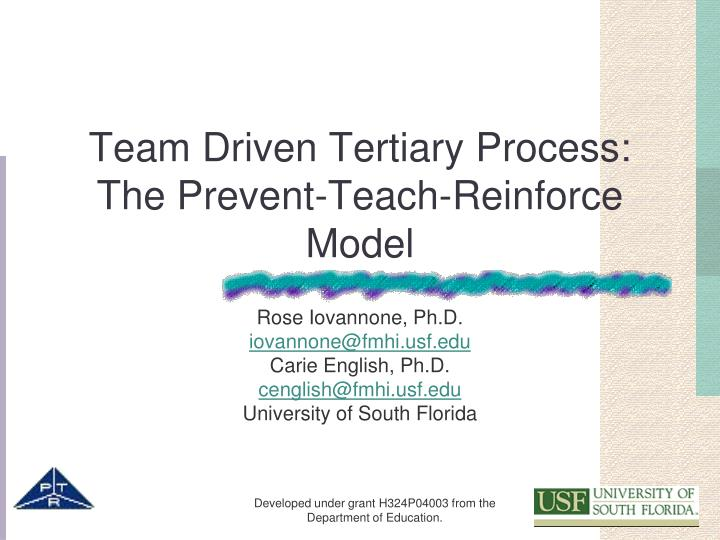Team driven tertiary process the prevent teach reinforce model