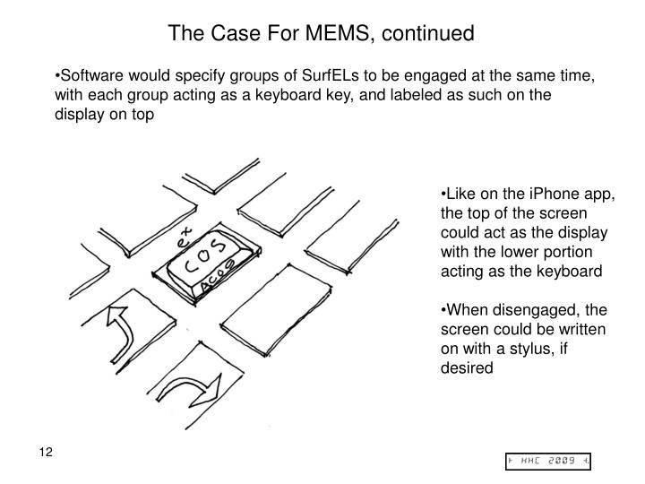 The Case For MEMS, continued