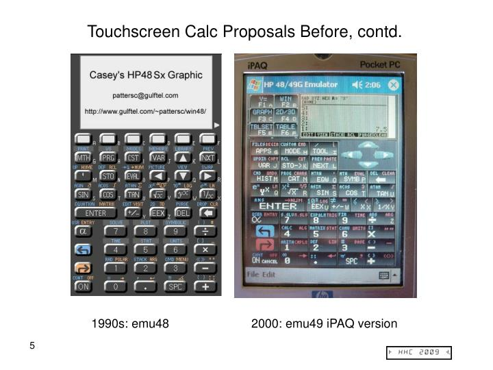 Touchscreen Calc Proposals Before, contd.