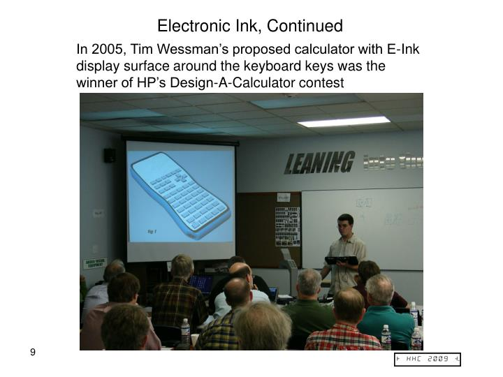 Electronic Ink, Continued