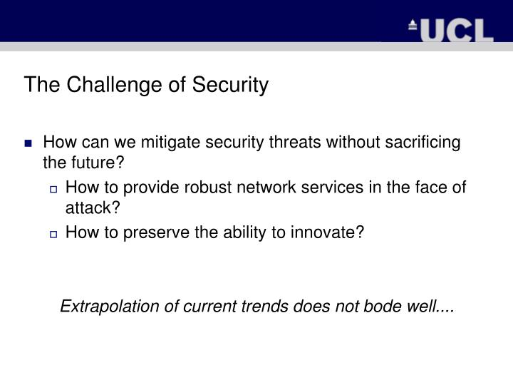 The Challenge of Security