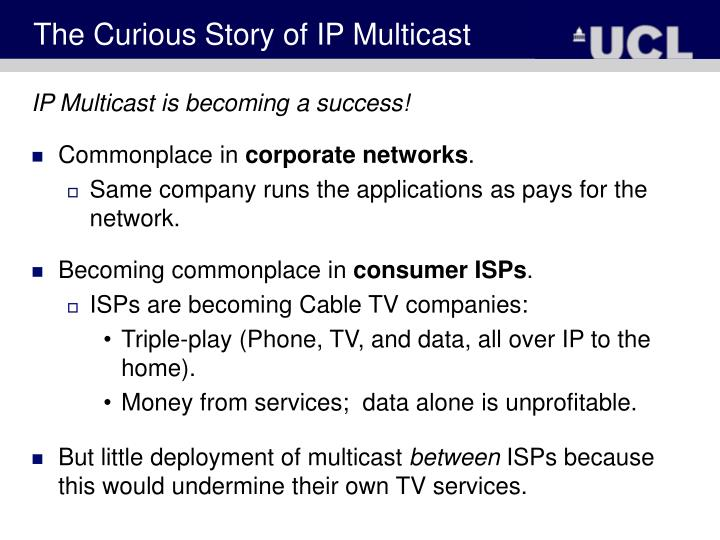 The Curious Story of IP Multicast