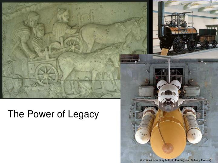 The power of legacy