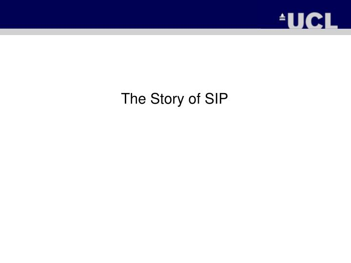 The Story of SIP
