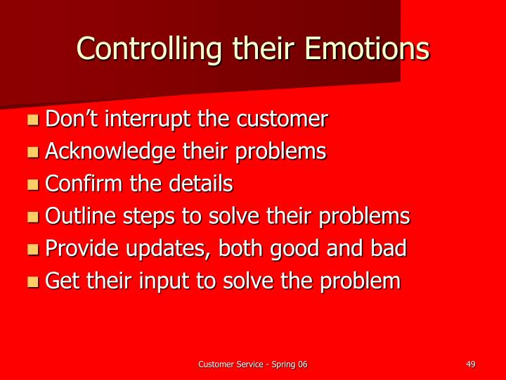 Controlling their Emotions