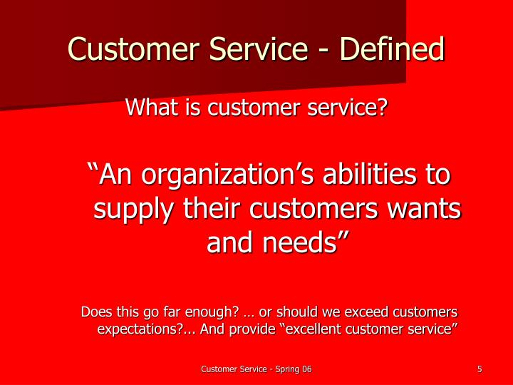 Customer Service - Defined
