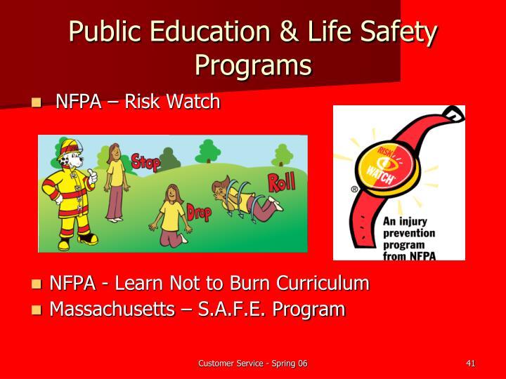 Public Education & Life Safety  Programs