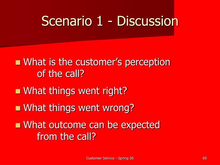 Scenario 1 - Discussion