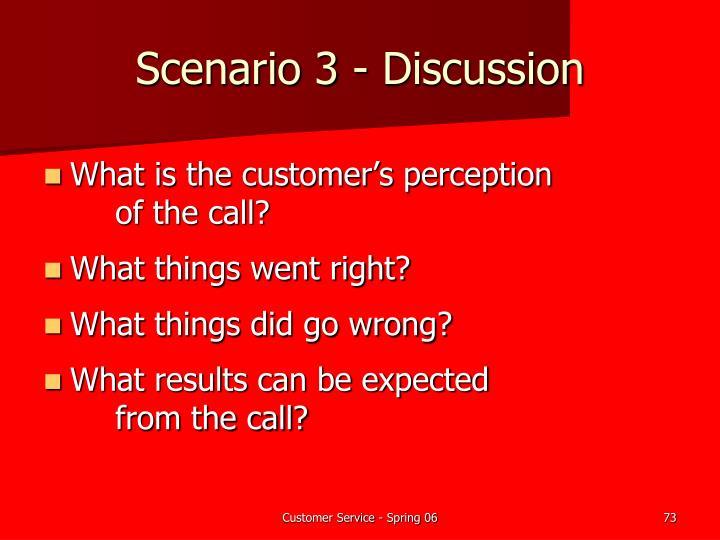 Scenario 3 - Discussion