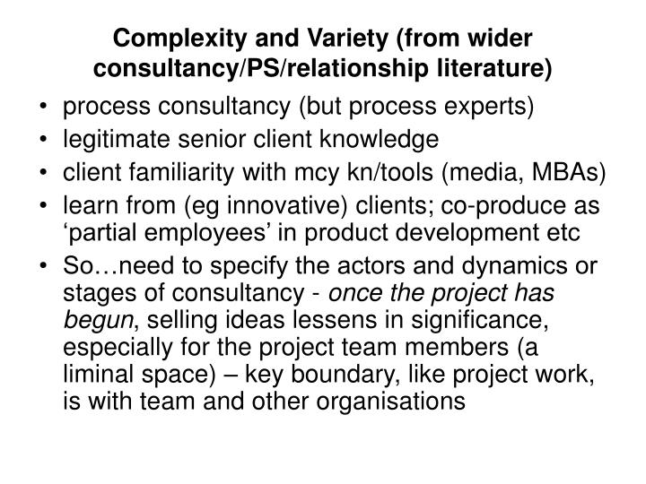 Complexity and Variety (from wider consultancy/PS/relationship literature)
