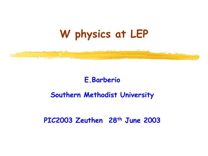 W physics at lep