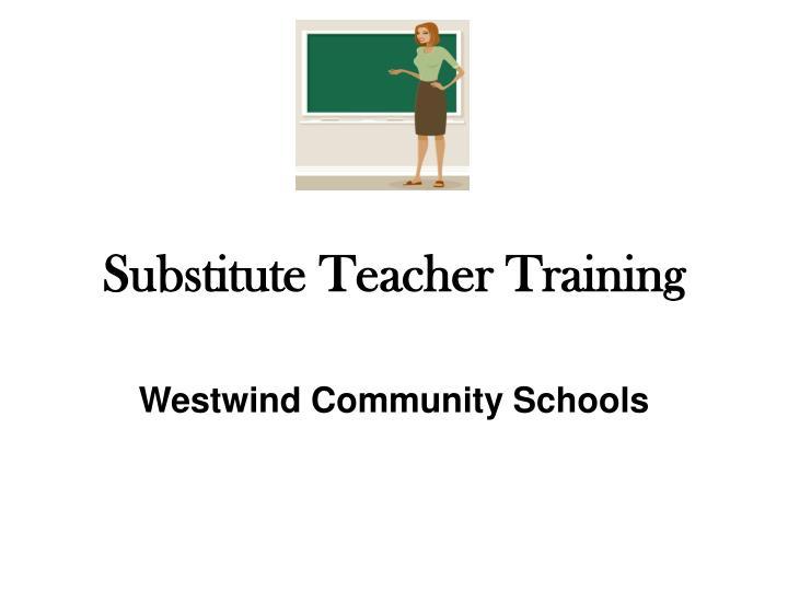 substitute teacher training n.