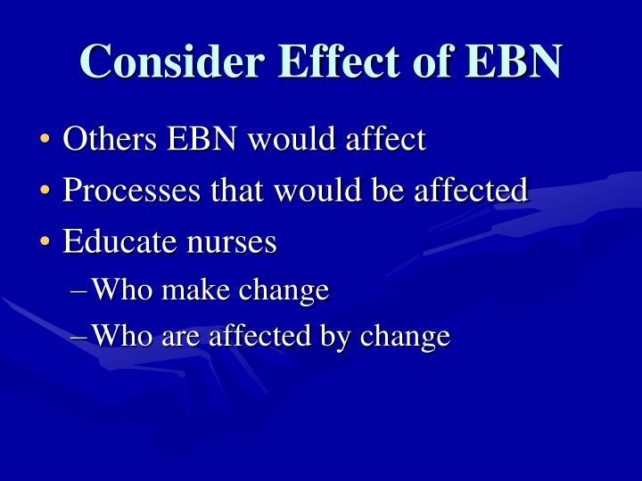 Consider Effect of EBN