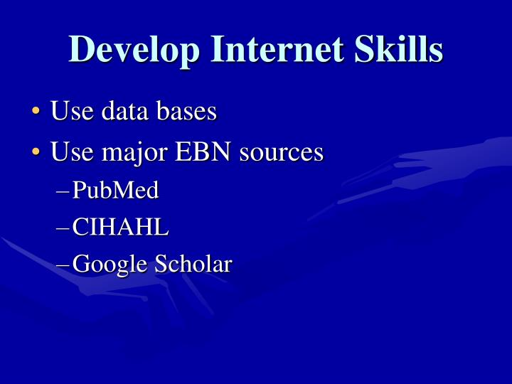 Develop Internet Skills