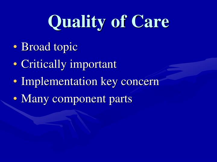 Quality of care