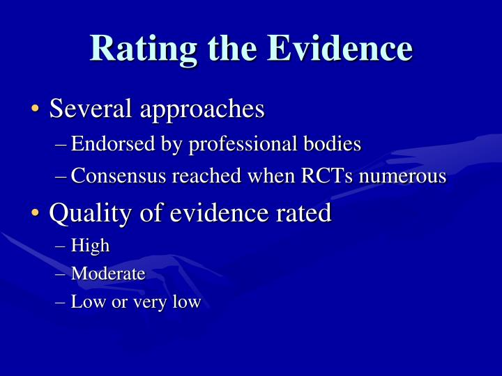Rating the Evidence
