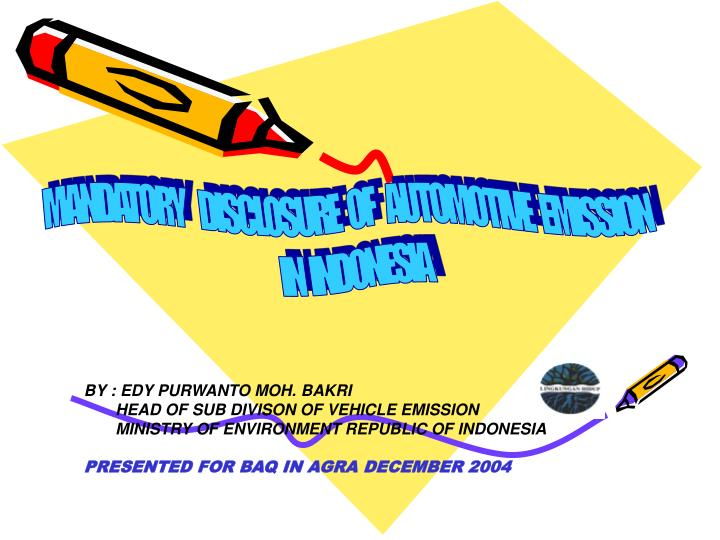 MANDATORY     DISCLOSURE   OF    AUTOMOTIVE   EMISSION