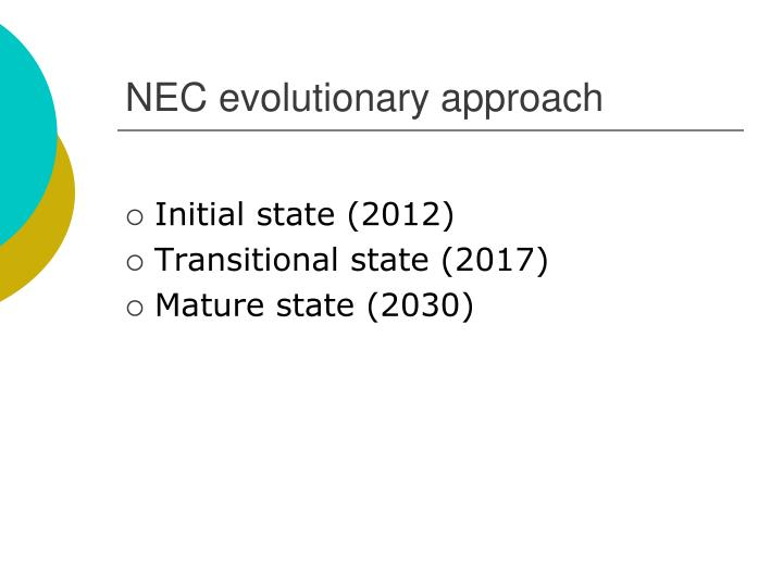 NEC evolutionary approach
