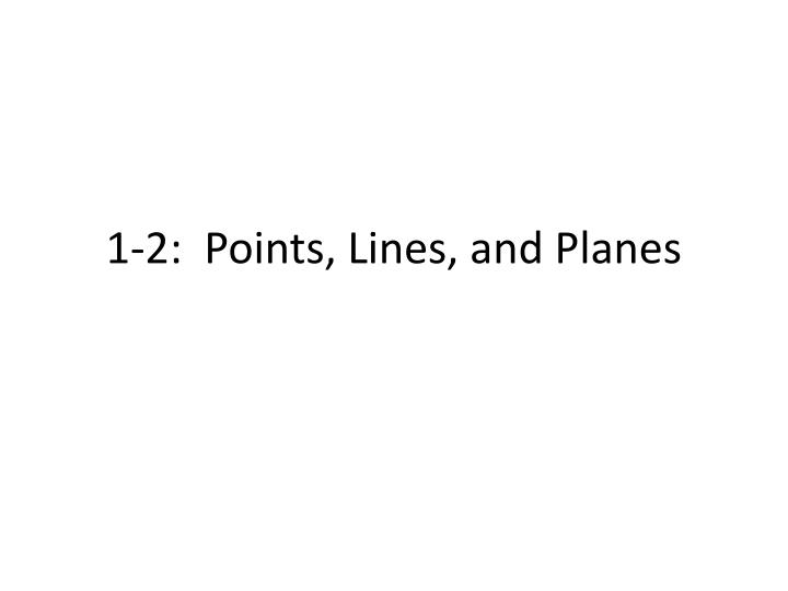 1 2 points lines and planes n.