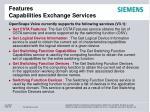 features capabilities exchange services