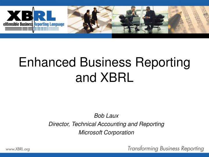 Enhanced business reporting and xbrl
